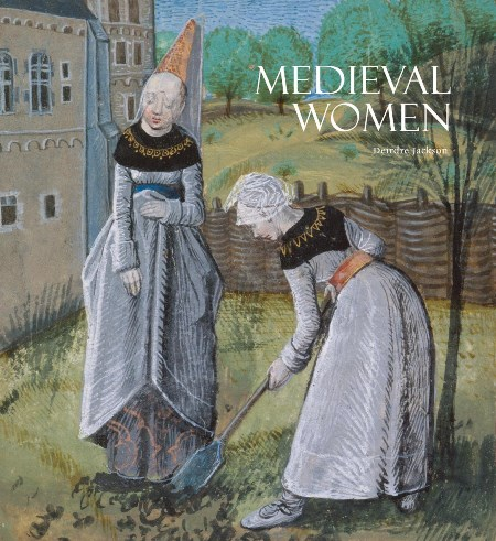 women of the medieval period What euphemisms did medieval people have for the vagina did medieval  women use birth control how was rape viewed in the middle ages.